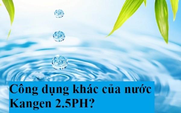 Những công dụng khác của nước Kangen 2.5PH