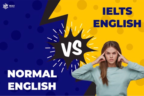 NORMAL ENGLISH V.S IELTS VOCABULARY (PART 1)