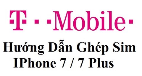 Cách Ghép Sim IPhone 7/7 Plus Lock Tmobile Chip Itel