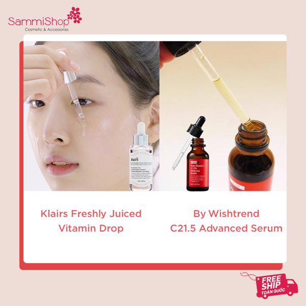 So sánh 2 serum Vitamin C Hàn Quốc Hot nhất - By Wishtrend C21.5 Advanced và Klairs Freshly Juiced Vitamin Drop
