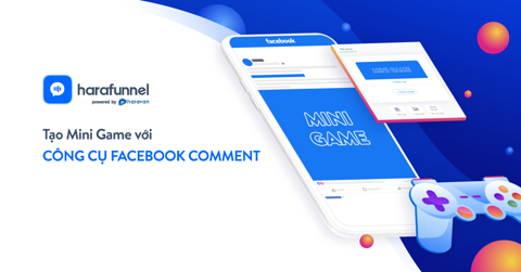 Tạo minigame với công cụ Facebook Comment