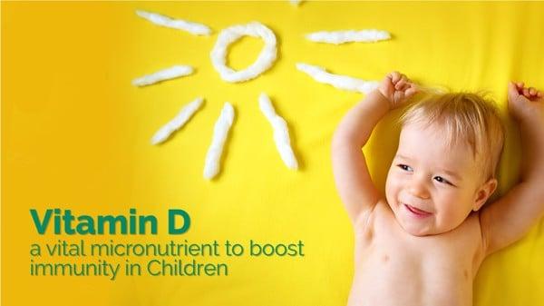 Ngoài sữa mẹ, Vitamin D là đặc biệt quan trọng với trẻ sơ sinh