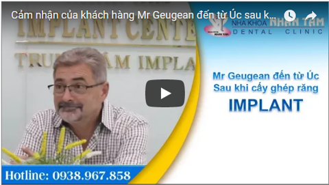 feedback of mr geugean came from australia after planting implant in nhan tam dental