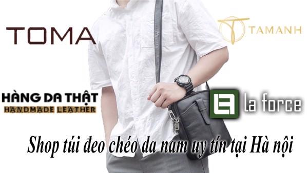 Top 10 shop túi đeo chéo nam da thật Hà Nội uy tín, cao cấp nhất