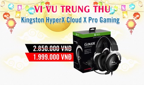TRUNG THU KINGSTON HYPERX CLOUD X PRO