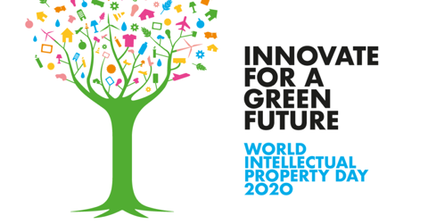 World Intellectual Property Day – April 26, 2020 Innovate for a Green Future