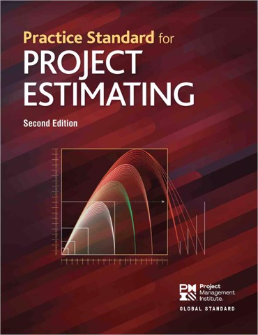 Practice Standard for Project Estimating - Second Edition (2019)