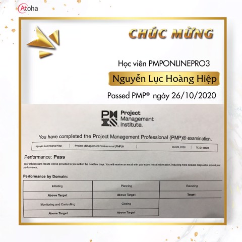 Nguyễn Lục Hoàng Hiệp, PMPONLINEPRO3 pass PMP on the first try 4AT ngày 26/10/2020