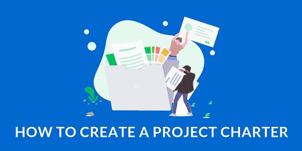 Hướng dẫn làm Project Charter cơ bản