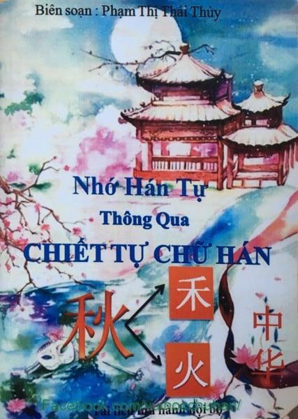 Nhớ Hán tự thông qua chiết tự chữ Hán