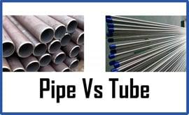 Ống Pipe - Ống Tube là gì? Phân biệt ống Pipe và ống Tube