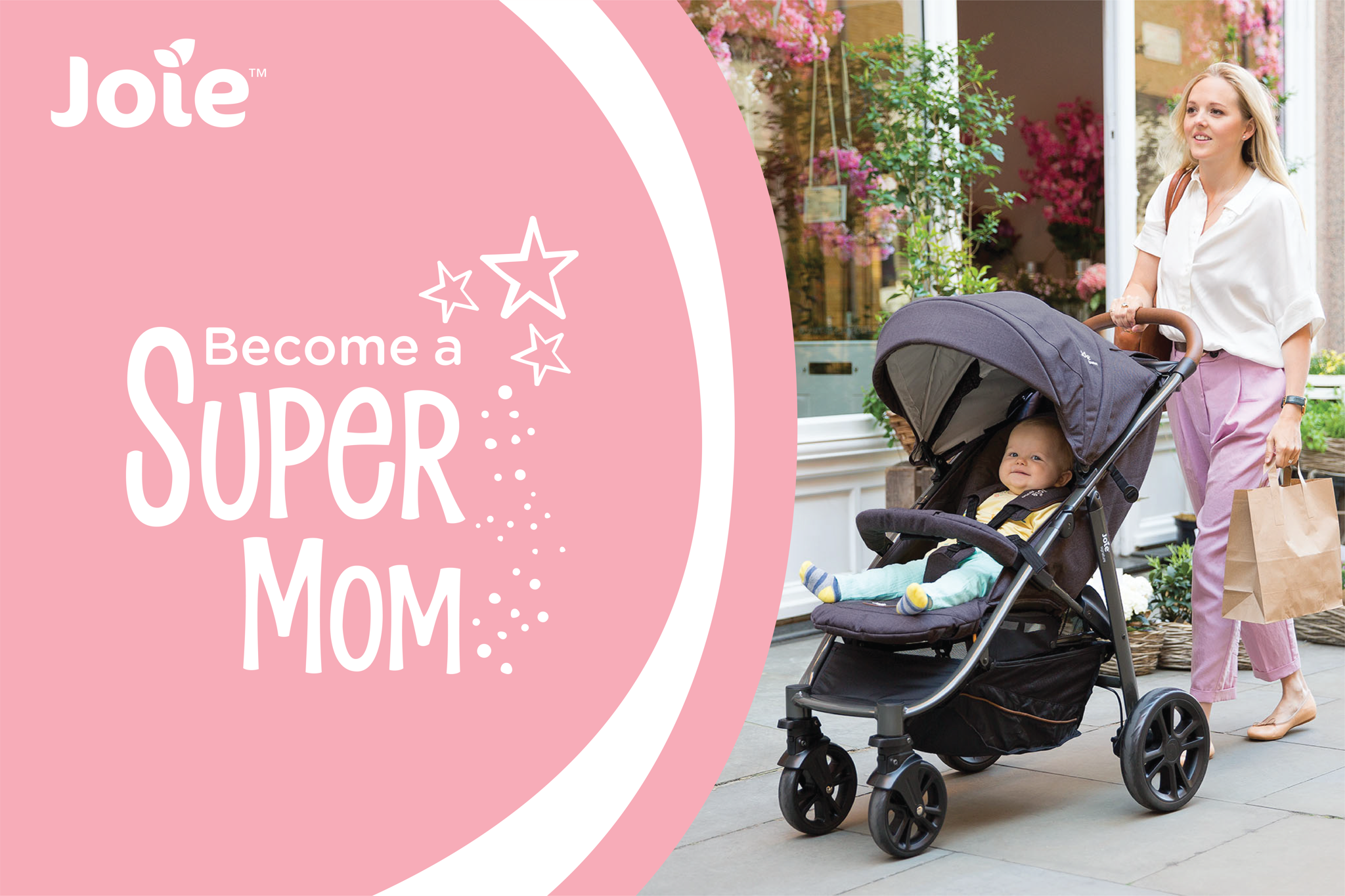 BECOME A SUPER MOM