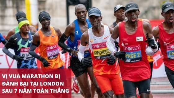 Vị vua marathon bị đánh bại tại London sau 7 năm toàn thắng