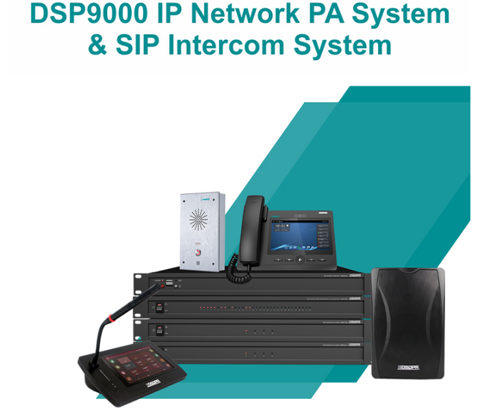 DSP9000 IP Network PA System