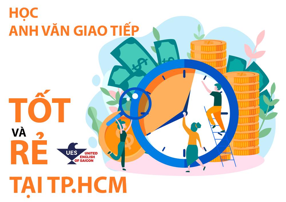Học Anh Văn Giao Tiếp tốt và rẻ tại Tp.HCM