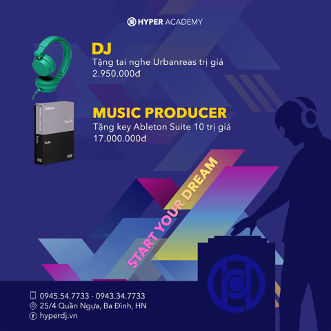 [Hyper Academy] Start Your Dream - Tặng quà học viên DJ & Music Producer