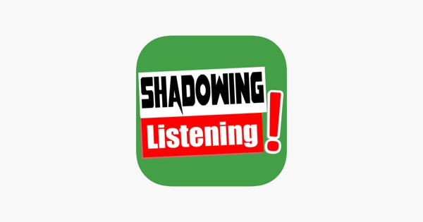 shadowing listening