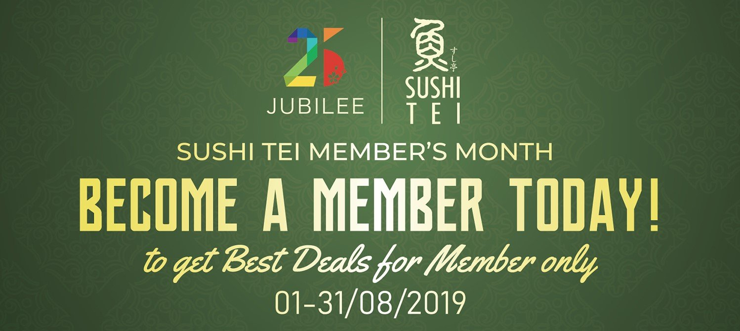 [25 JUBILEE EVENT] HAPPY SUSHI TEI MEMBER'S MONTH