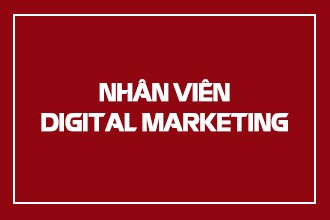 NHÂN VIÊN DIGITAL MARKETING