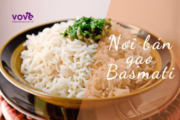 Nơi bán gạo Basmati uy tín, chất lượng