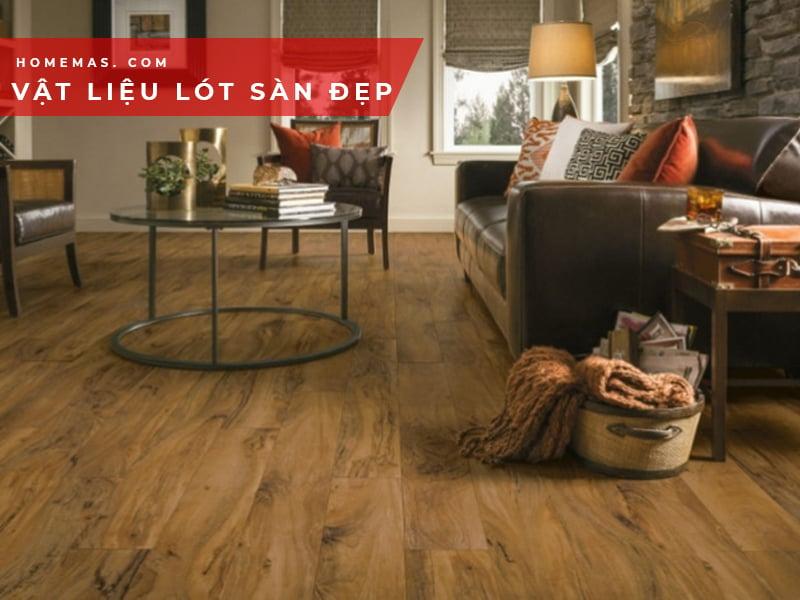 Vật liệu lót sàn nhà bền đẹp