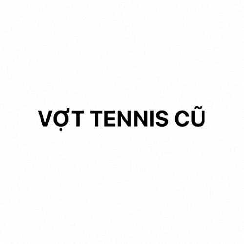 Vợt Tennis cũ