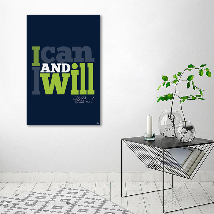 Tranh Quote I Can And I Will Alila
