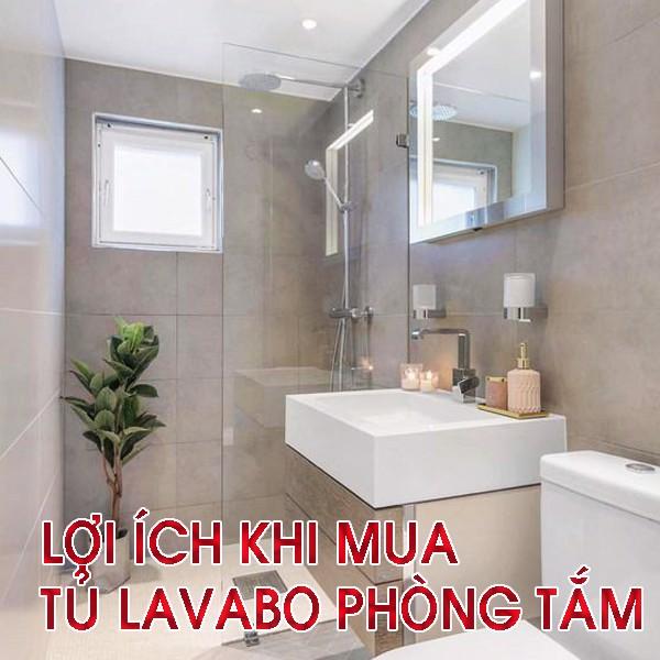 lợi ích khi mua tủ lavabo phòng tắm