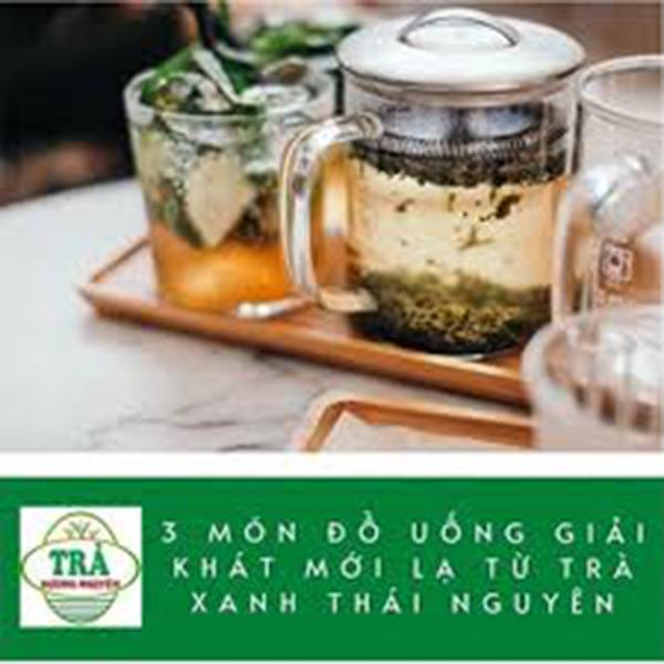 3 món đồ uống giải khát mới lạ từ Trà xanh Thái Nguyên