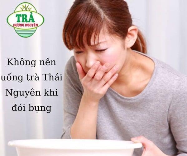 không nên uống trà Thái Nguyên khi bụng đói