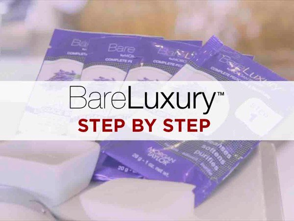 BARE LUXURY Step By Step