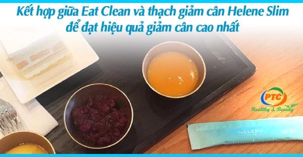EAT CLEAN TRONG 4 TUẦN CÙNG THẠCH GIẢM CÂN HELENE SLIM