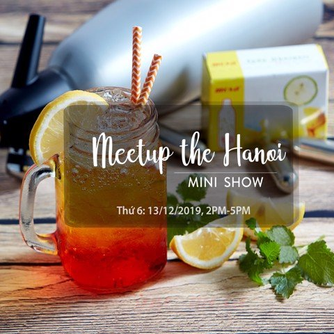 Mini Show - Meetup the Hanoi 2019