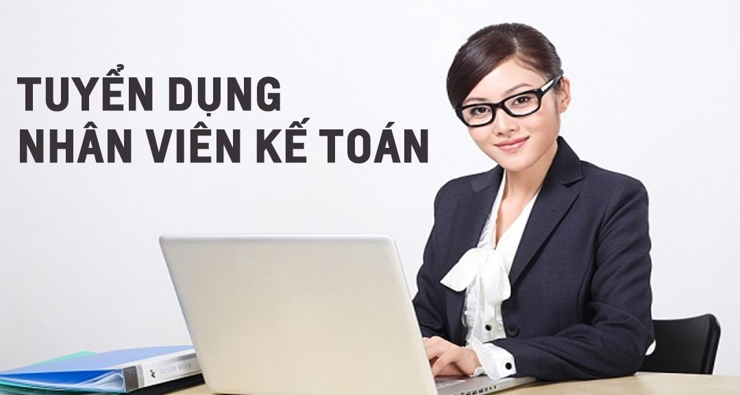 Tuyển Nhân Viên Kế Toán Tổng Hợp