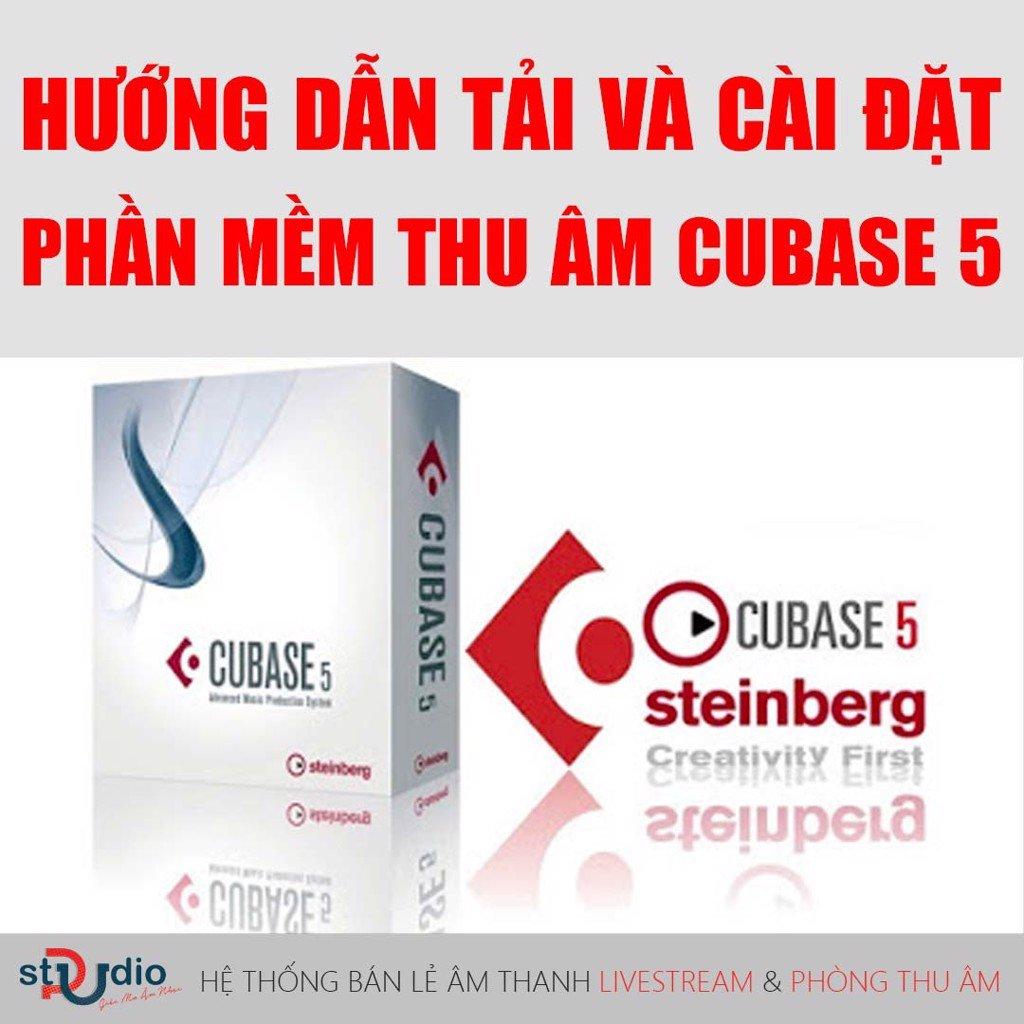 Hướng dẫn tải và cài đặt phần mềm thu âm Cubase 5 Full Crack