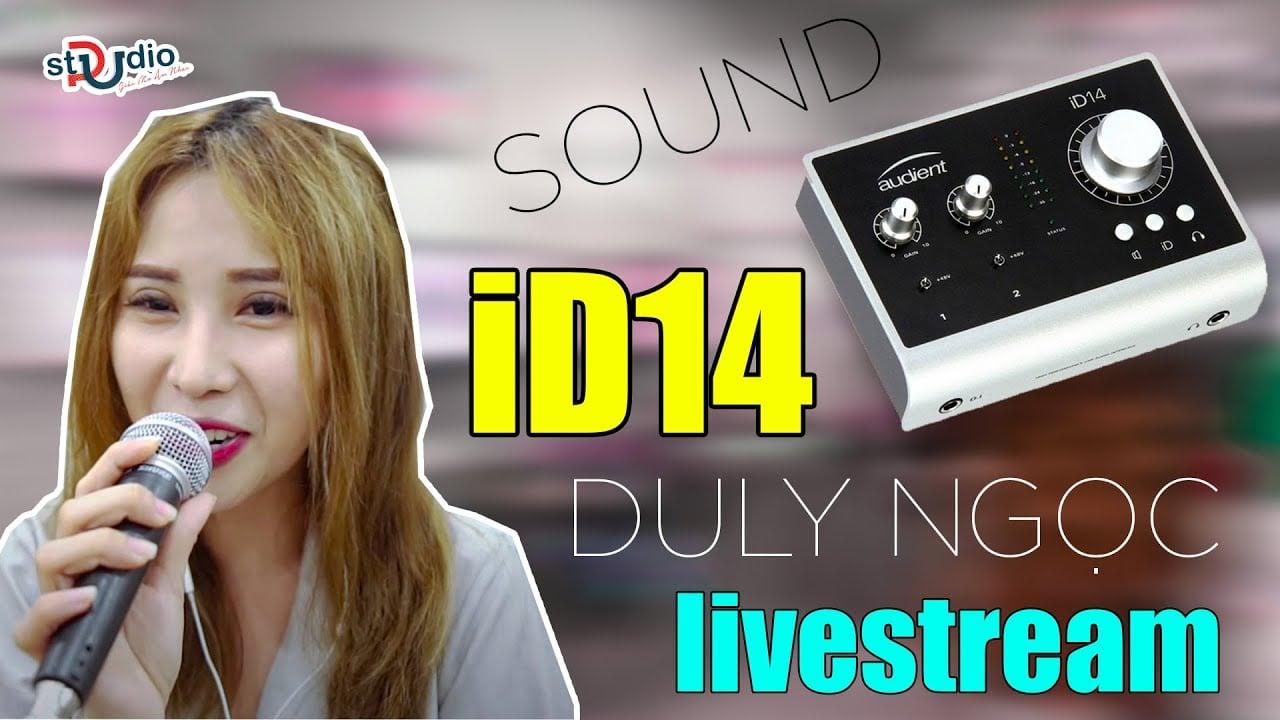✅ Duly Ngọc livestream cùng bộ thu âm Sound card iD14 Micro cầm tay Shure - SM58 hát Bolero AutoTune