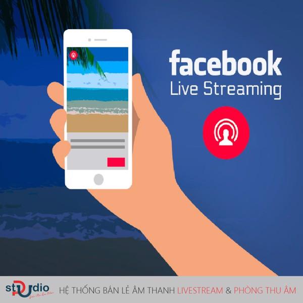 giải pháp livestream facebook