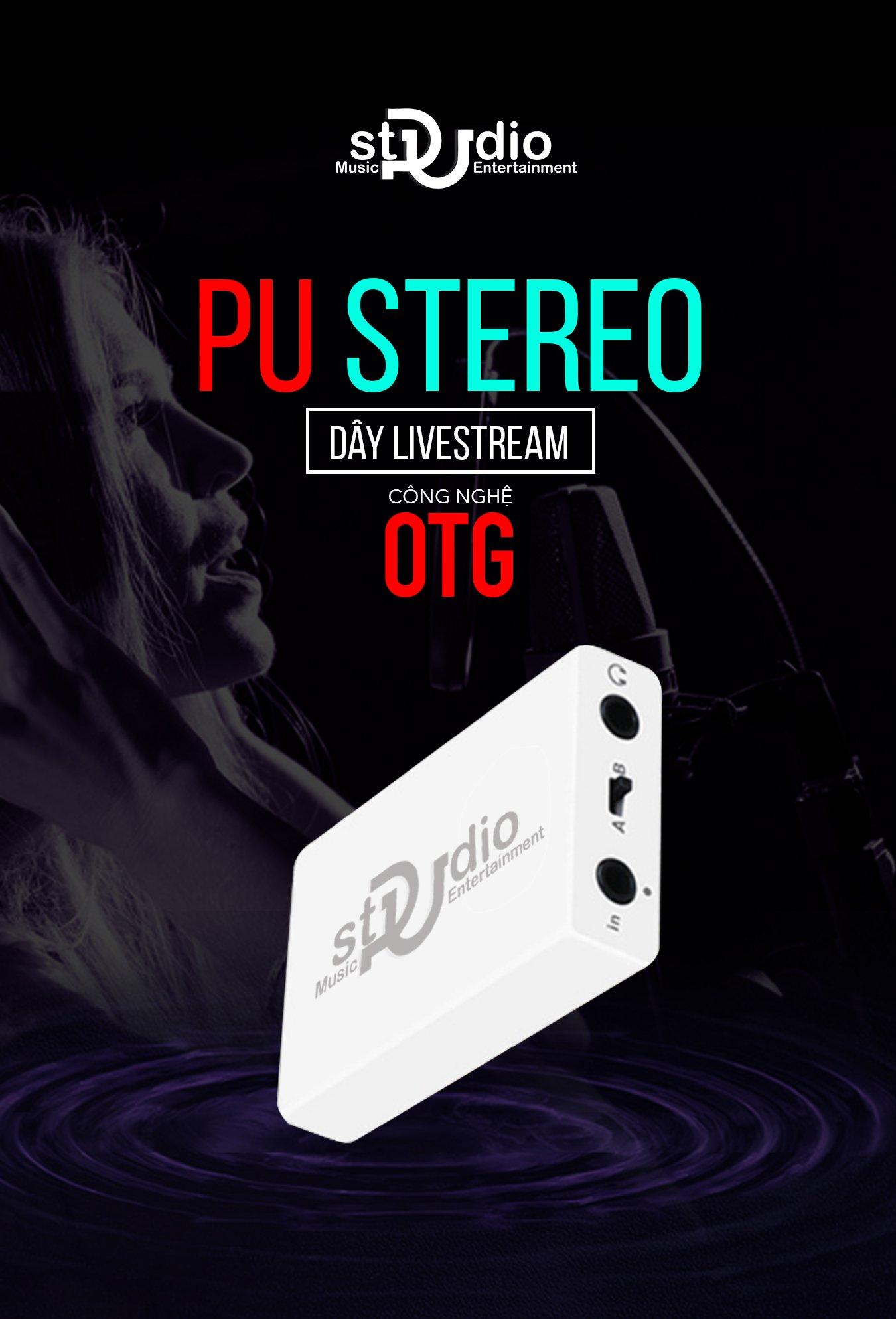 Dây livestream PU Stereo (công nghệ OTG)
