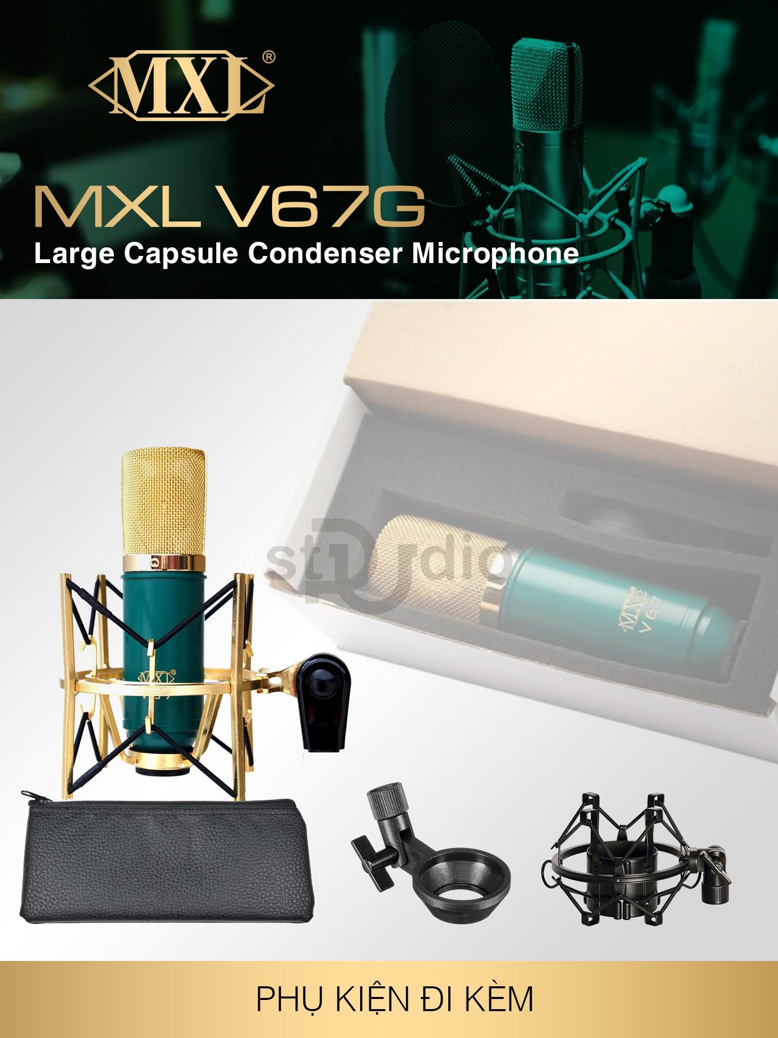 Microphone Condenser MXL V67G - Micro thu âm Studio