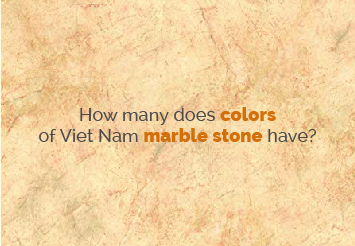 How many colors does Viet Nam marble stone have?