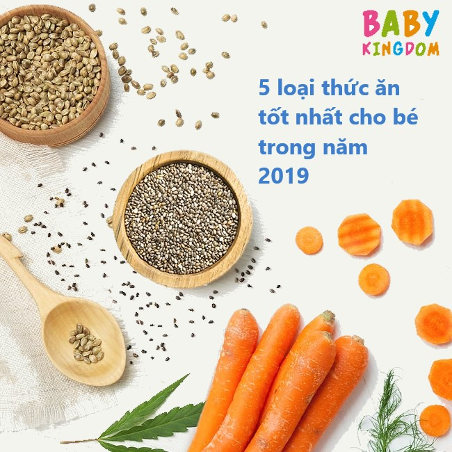 5 loại siêu thực phẩm dành cho bé trong năm 2019