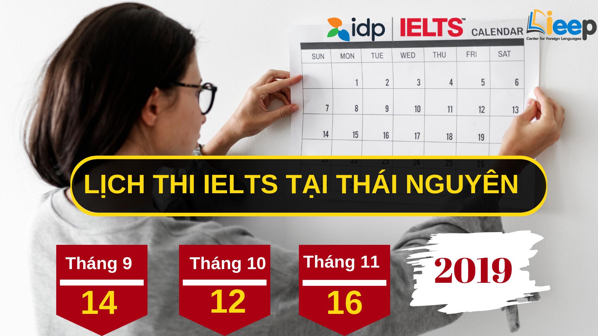 Lịch thi IELTS cùng IDP tại Thái Nguyên 2019