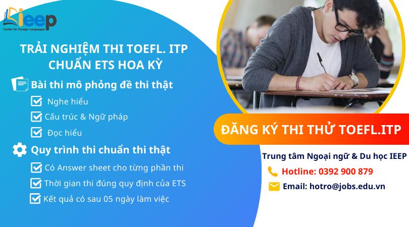 Thi thử TOEFL.ITP - Trải nghiệm tiêu chuẩn thi của ETS - Hoa Kỳ