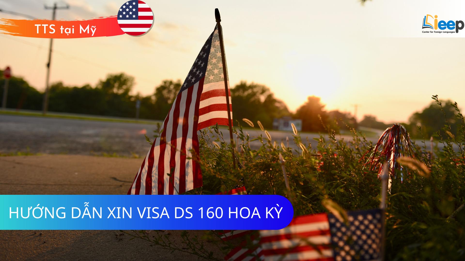 THÔNG TIN CẦN THIẾT ĐỂ KHAI ĐƠN XIN VISA (DS-160)