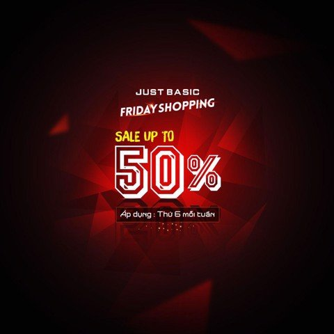 FRIDAY SHOPPING : #Sale upto 50% thứ 6 mỗi tuần