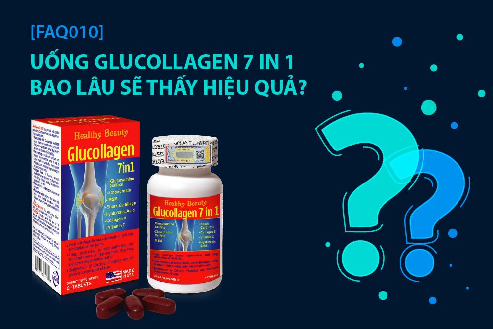 [FAQ010] UỐNG GLUCOLLAGEN 7 IN 1 BAO LÂU SẼ THẤY HIỆU QUẢ?