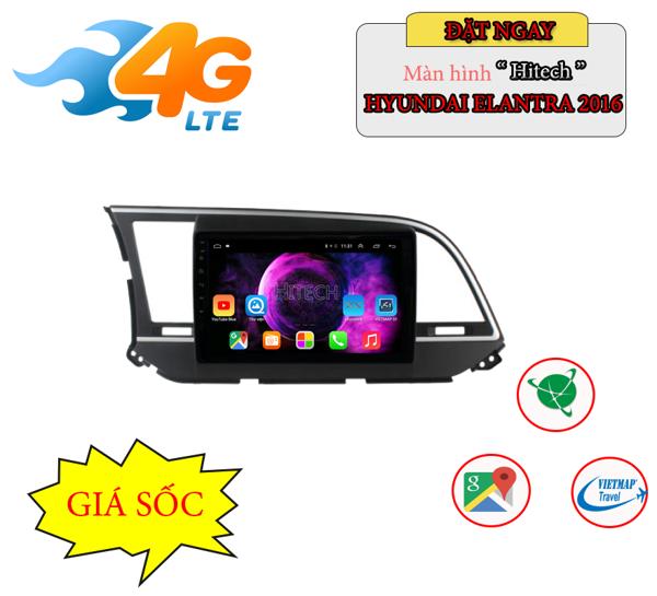 Màn Hình Android Hyundai Elantra 2014-2019 Hitech H500 Cắm Sim 4G