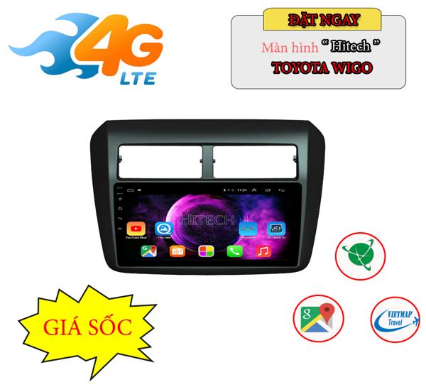 Màn hình Android Toyota Wigo - Thương hiệu Hitech H500 Cắm Sim 4G