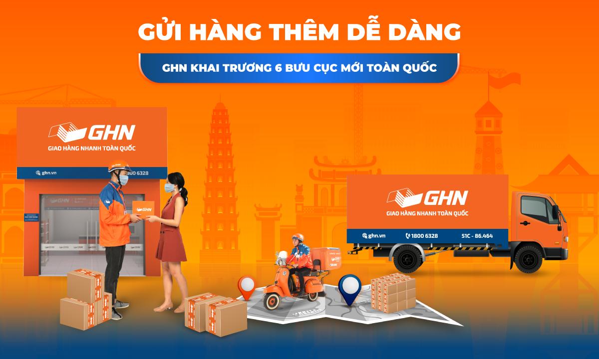 Tháng 4/2021 GHN Khai Trương Mới 7 Bưu Cục Toàn Quốc