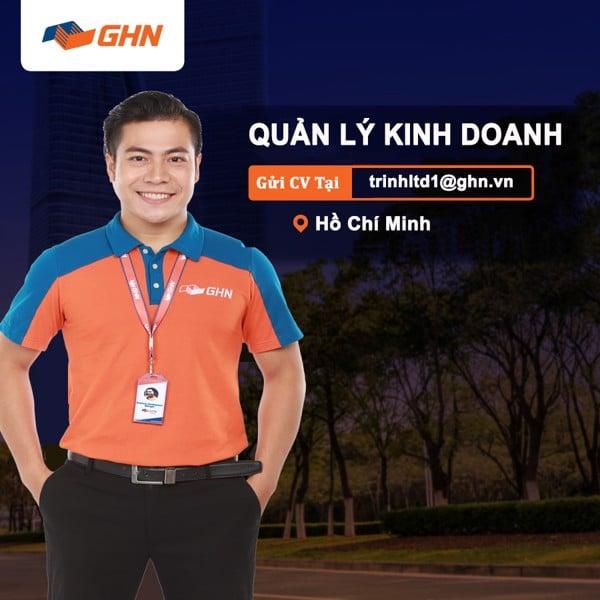 [GHN EXPRESS] QUẢN LÝ KINH DOANH _ HỒ CHÍ MINH